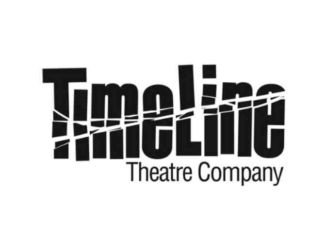 Two (2) Tickets to a TimeLine Theatre Production