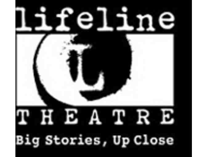 Two Tickets to the Lifeline Theatre