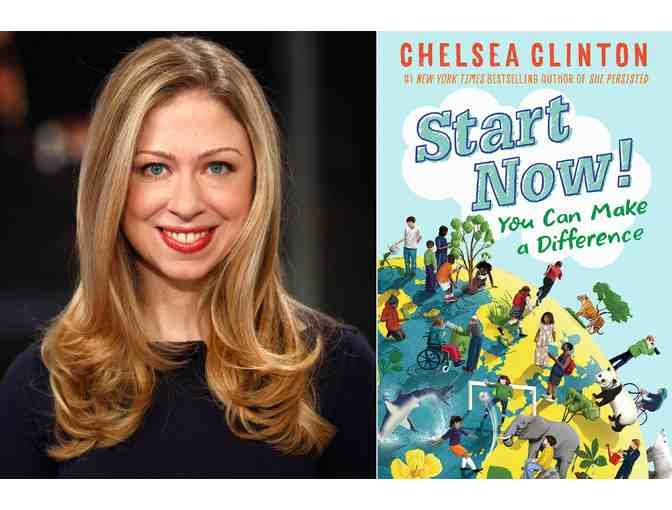 Autographed Copy of Chelsea Clinton's Book 'Start Now! You Can Make A Difference'