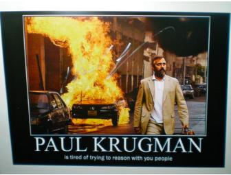 Krugman is Trying to Reason with You People - AUTOGRAPHED!