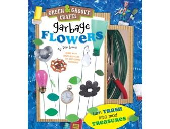 Signed Book/Craft Kit-in-One: GARBAGE FLOWERS