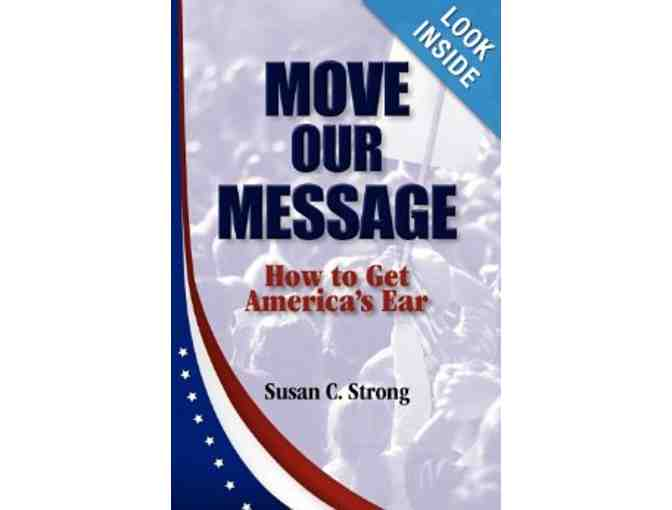 Autographed Copy of 'Move Our Message: How to Get America's Ear'