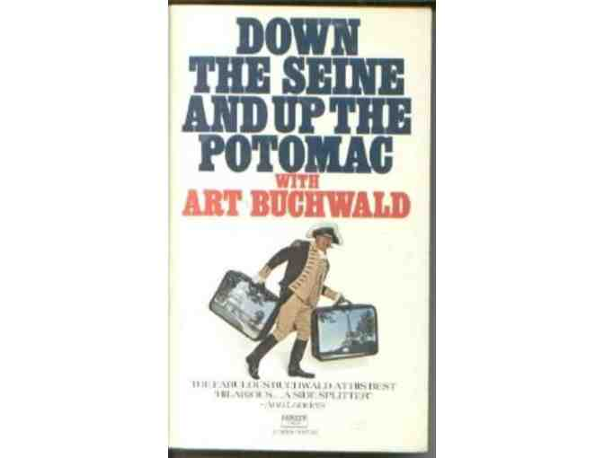 Art Buchwald Autographed Copy of 'Down the Seine & Up the Potomac'
