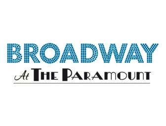 Broadway at the Paramount: Two (2) Tickets to CHICAGO Opening Night Performance.