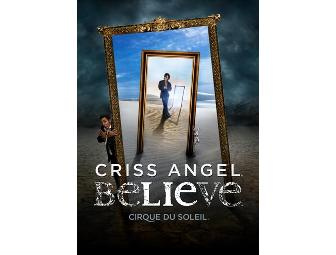 Cirque du Soleil: Criss Angel Believe a Pair of Category One Tickets