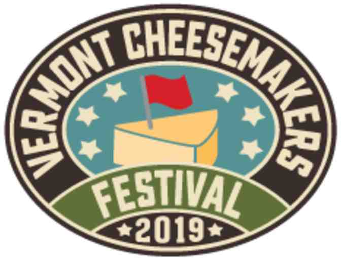 Two (2) Golden Tickets to the Vermont Cheesemakers Festival Weekend 8/10-8/11/19