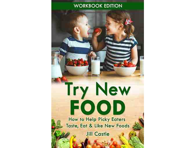 Three (3) Signed Books by Childhood Nutrition Expert, Jill Castle MS, RDN, CDN