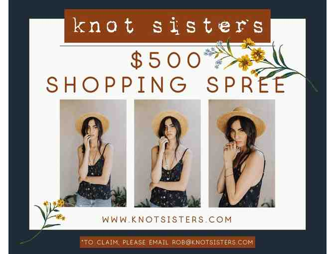 $500 Shopping Spree Knot Sisters