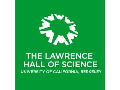 Family Guest Pass to The Lawrence Hall of Science