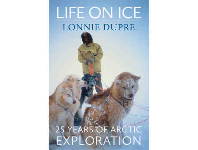 Private Dinner and Movie Screening for Four With Famed Arctic Explorer Lonnie Dupre