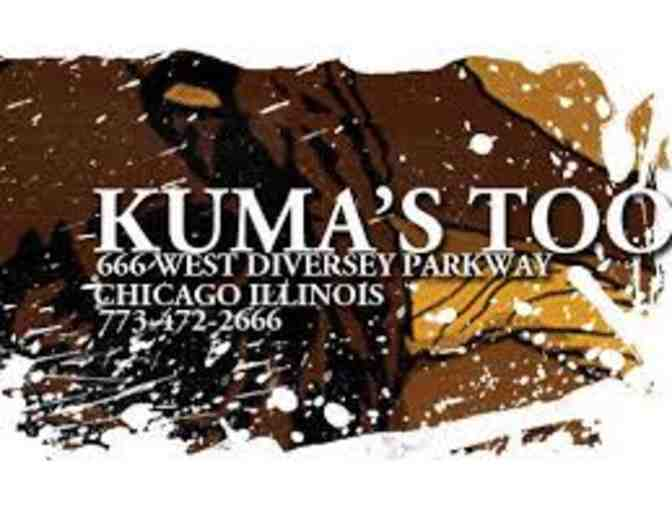 $50 gift card to Kuma's or Kuma's Too