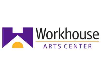2 tickets to Workhouse Arts Center performance