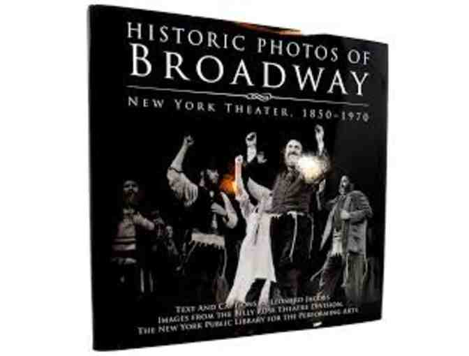 Historic Photos of Broadway New York Theater, 1850 - 1970