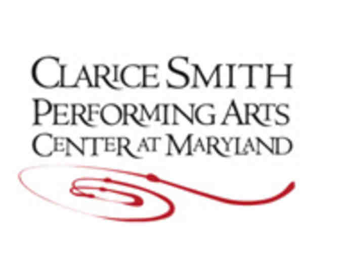 2 Tickets to the Clarice Smith Performing Arts Center - Photo 1