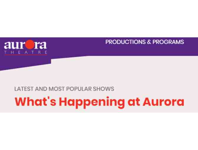 Aurora Theatre - 2 Tickets to any Main Stage or Studio Production