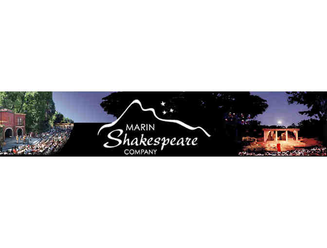 Marin Shakespeare Company ~ Gift Certificate for (2) Two Tickets to any 2019 Summer Perfor - Photo 1