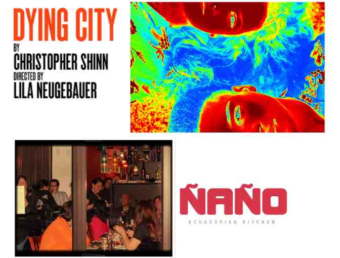Dying City Play and Nano Ecuadorian Restaurant - 2 Tickets and dinner for 2