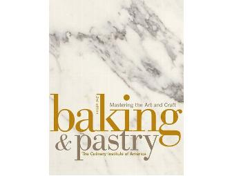 Baking and Pastry: Mastering the Art and Craft by The Culinary Institute of America