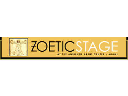 Zoetic Stage Theater - A pair of season tickets (for 2020-21 and 2021-22 seasons)