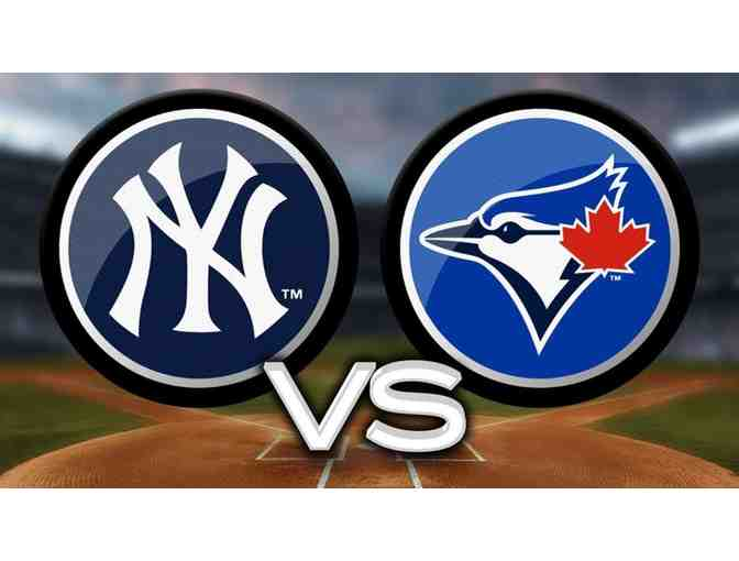 2 Tickets to the NY Yankees vs Blue Jays 7/5