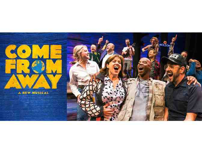 2 Tickets to Come From Away Voucher - Valid: June 25 - August 29, 2019