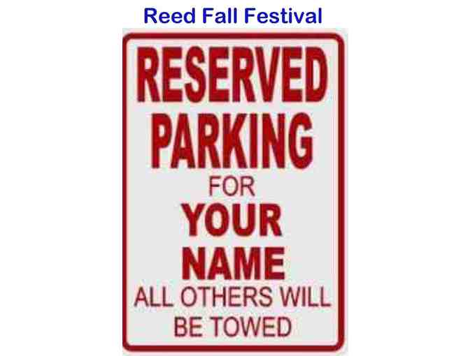 Reserved Front Circle Parking Spot for Fall Festival! (10/21/2018)