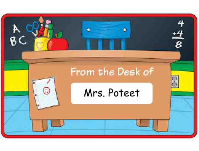 Mrs. Poteet's Desk for the Day! (K)