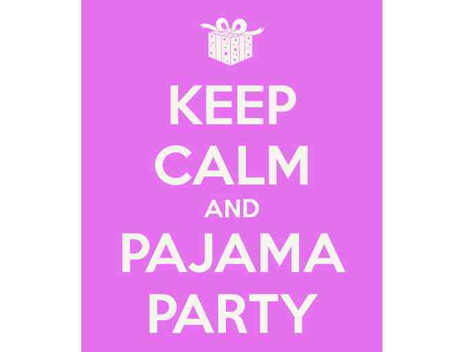 Mom's Pajama Party!