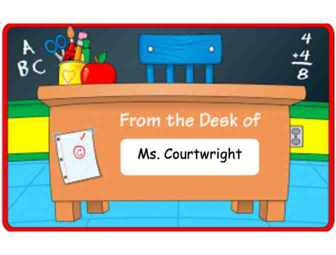 Ms. Courtwright's Desk for the Day! (3rd grade)