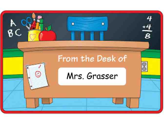 Mrs. Grasser's Desk for the Day! (4th Grade)