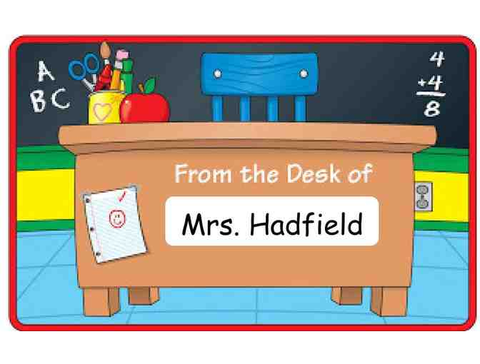 Mrs. Hadfield's Desk for the Day! (4th Grade)