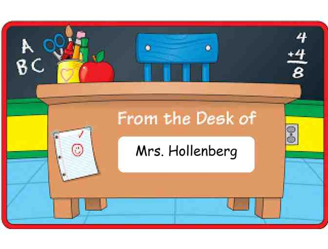 Mrs. Hollenberg's Desk for the Day! (1st Grade)