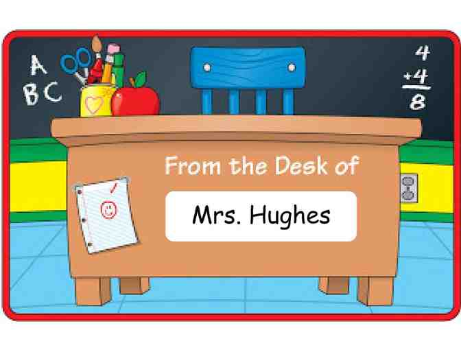 Mrs. Hughes' Desk for the Day! (1st Grade)