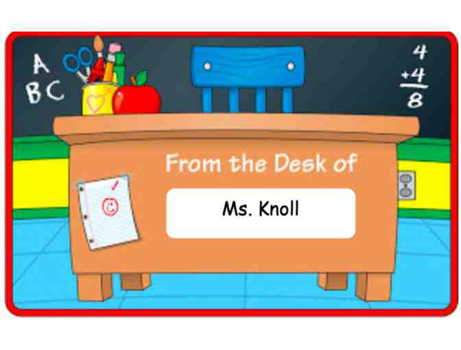 Ms. Knoll's Desk for the Day! (3rd Grade)