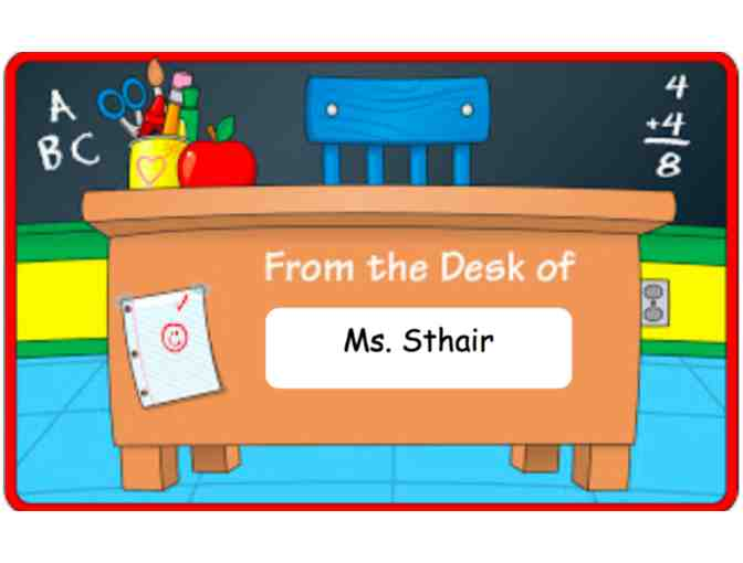 Ms. Sthair's Desk for the Day! (1st Grade)