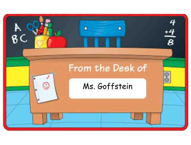 Ms. Goffstein's Desk for the Day! (2nd Grade)