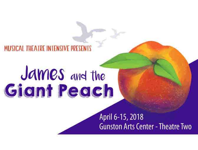 "(4) Tickets to see ""James and the Giant Peach"" presented by Encore Stage & Studio - Photo 1"