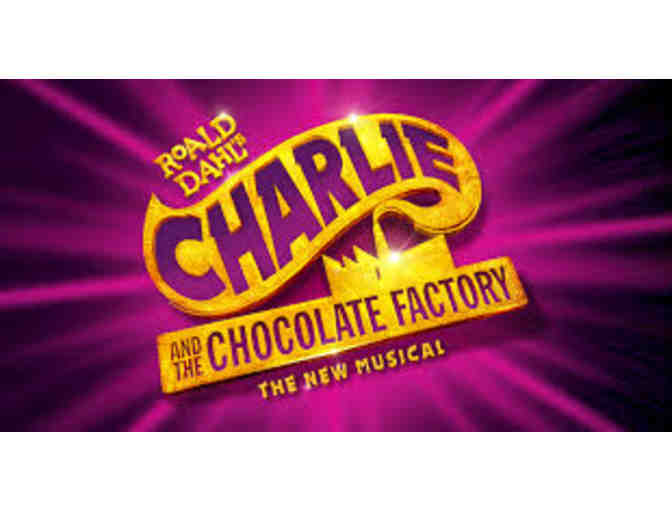 """Charlie & the Chocolate Factory""  - 2 Tickets - Photo 3"