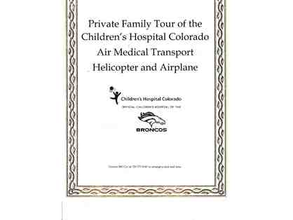 Flight for Life - Children's Hospital Colorado - Private Family Tour