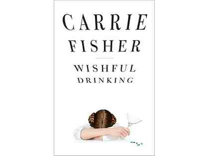 WISHFUL DRINKING Poster Signed by CARRIE FISHER
