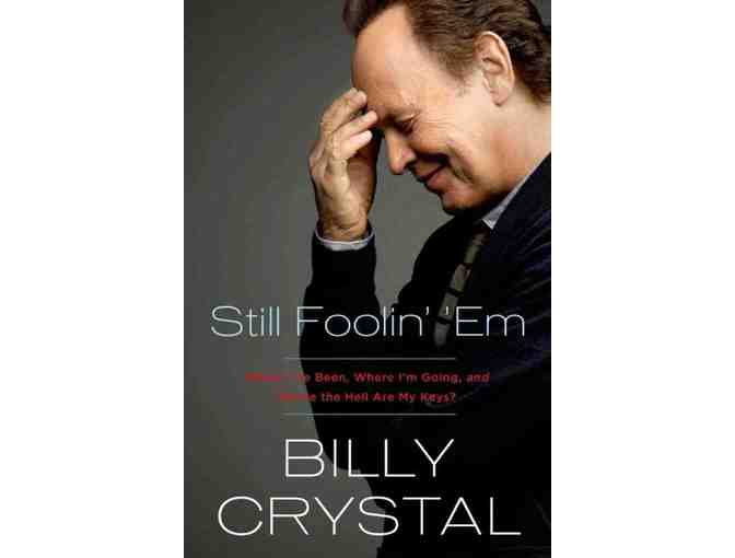Autographed by BILLY CRYSTAL: Still Foolin' 'Em