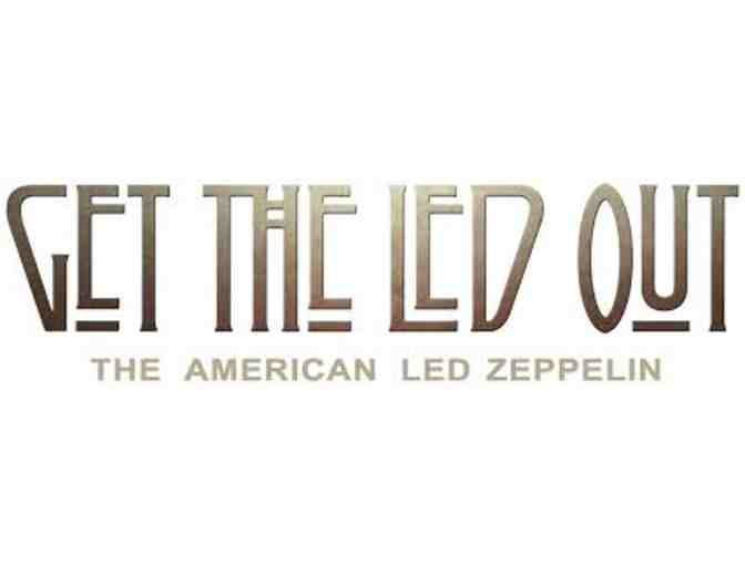 2 Tickets to Get The Led Out- The American Led Zepplin at Foxwoods - Photo 1