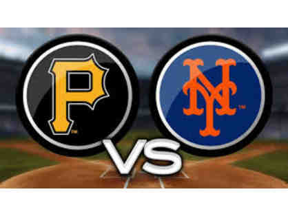 4 Field Level Box Seats to Mets vs. Pirates on Sunday, May 17th at 1:10PM