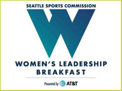 Seattle Sports Commission Two (2) Seats at the Women's Leadership Breakfast