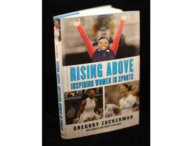 Signed Copy of Rising Above - Inspiring Women in Sports by Gregory Zuckerman