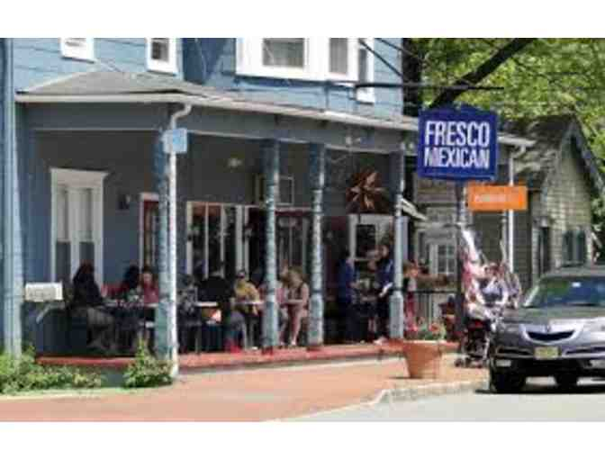 Fresco Mexican - Chester, NJ $20 Gift Card