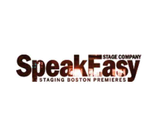 SpeakEasy Stage Company 2-Tickets