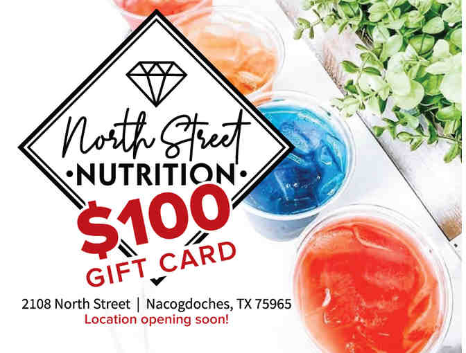 $100 Gift Card to North Street Nutrition
