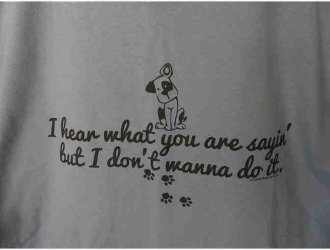 I Don't Wanna Do It T-Shirt