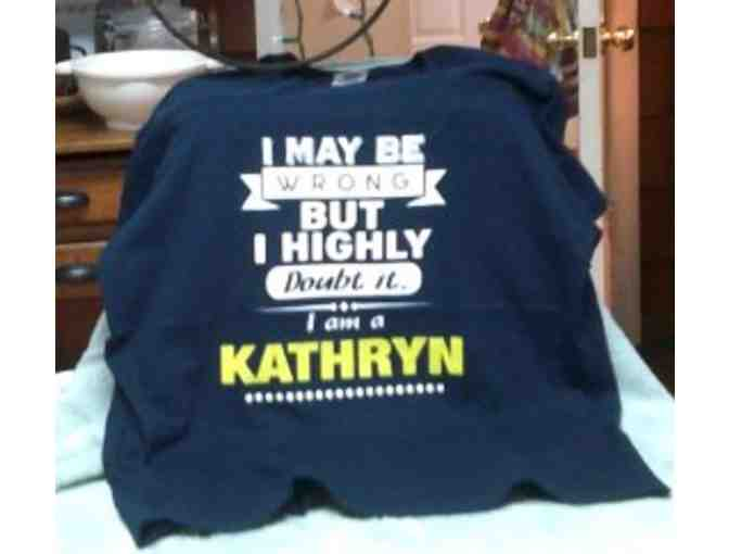 Kathryn's NEVER Wrong!